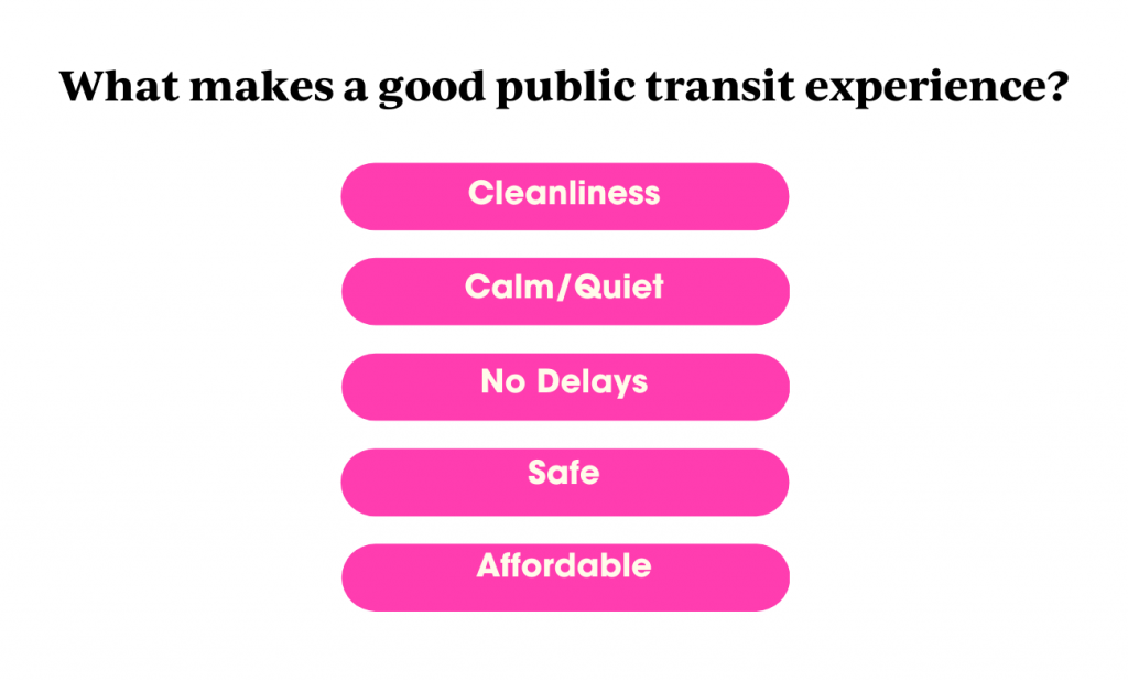 What factors create a good experience when using public transit?